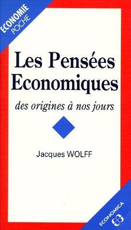 Les Pensees Economiques Des Origines A Nos Jours