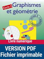 Vente EBooks : Graphismes et géometrie ; cycle 2 ; fiches à photocopier  - François FONTAINE - Christian Lamblin