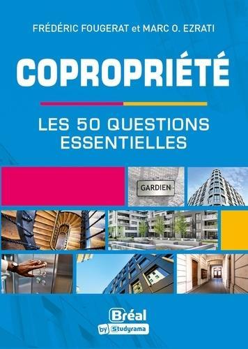 Copropriété ; les 50 questions qu'il faut se poser