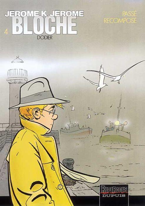 Jérôme K. Jérôme Bloche t.4 ; passé recomposé