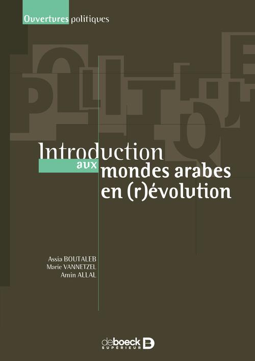 Introduction aux mondes arabes en (r)évolution