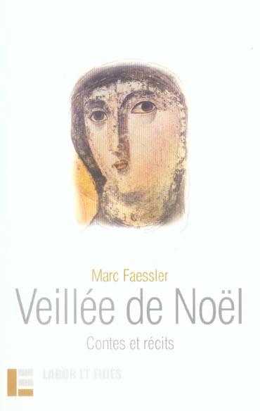 Veillee de noel - contes et recits
