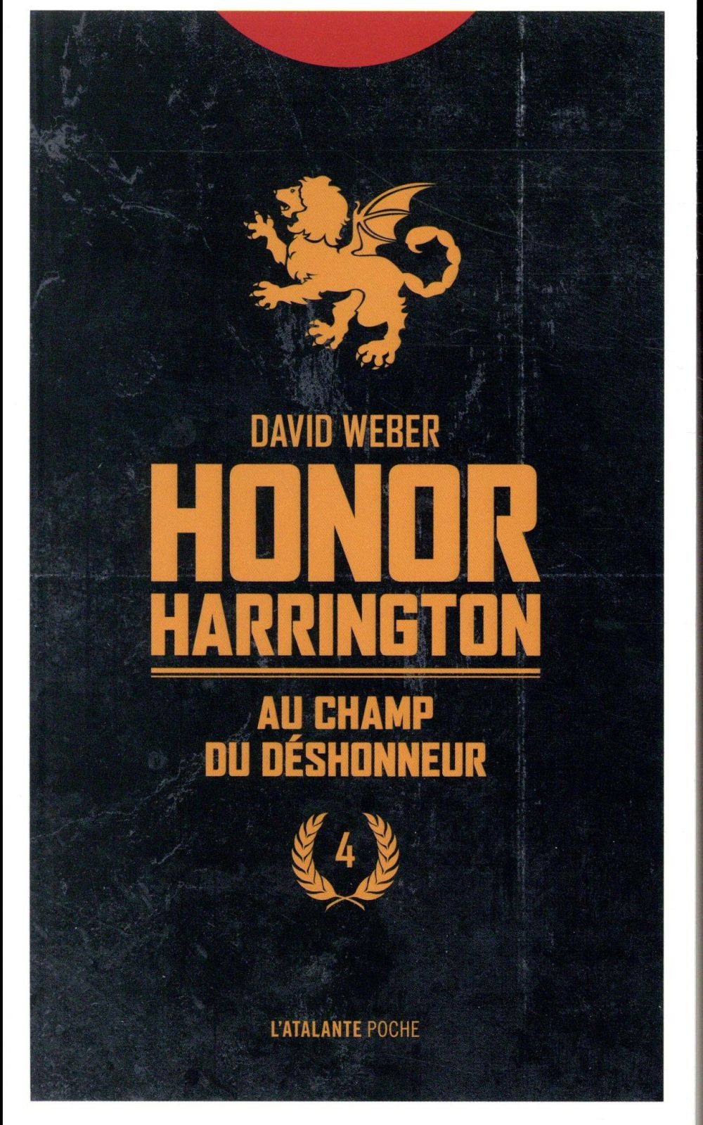 Honor Harrington t.4 ; au champ du déshonneur