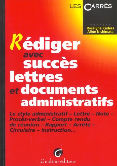 Savoir rediger les ecrits administratifs aux concours de la fonction publique