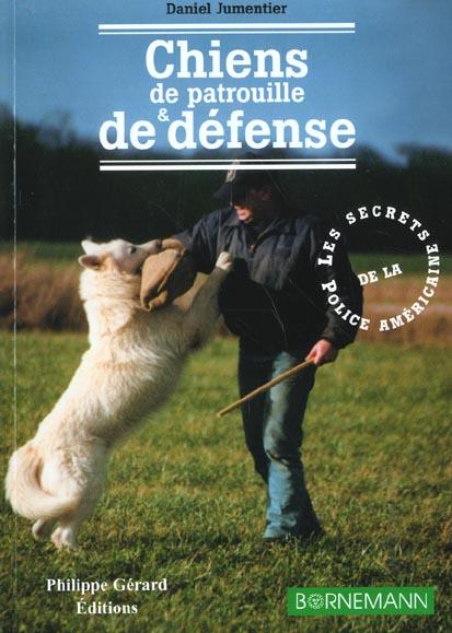 Chiens De Patrouille Et De Defense