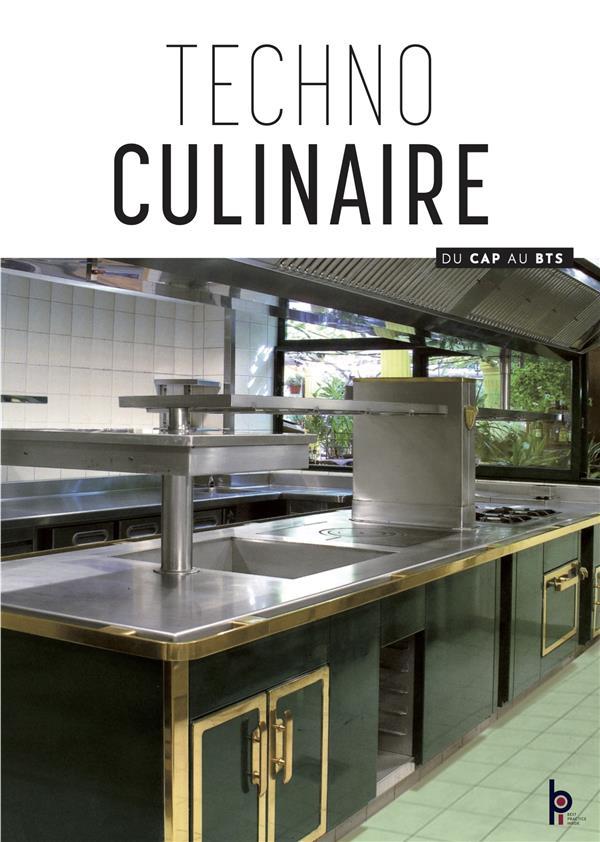 Technologie Culinaire ; Personnel, Equipement, Materiel, Produits, Hygiene Et Securite