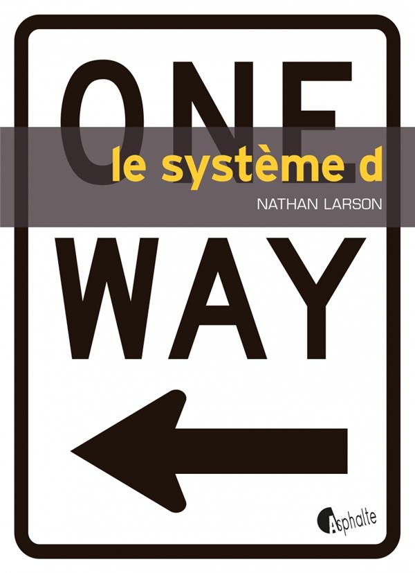 SYSTEME D (LE)