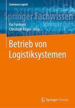 Betrieb von Logistiksystemen