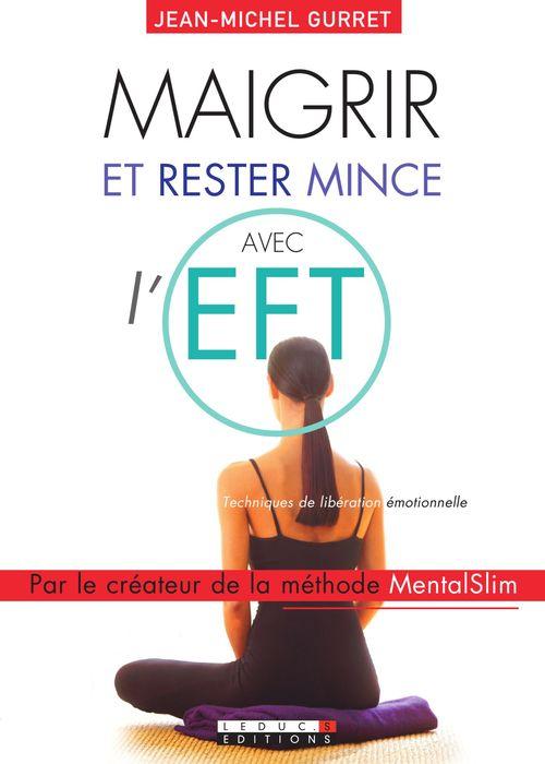 Maigrir et rester mince avec l'EFT