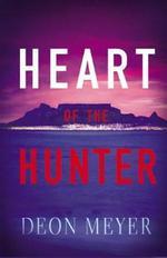 Vente Livre Numérique : Heart Of The Hunter  - Deon Meyer