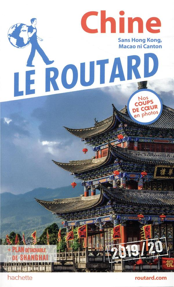 Guide du Routard ; Chine (édition 2019/2020)
