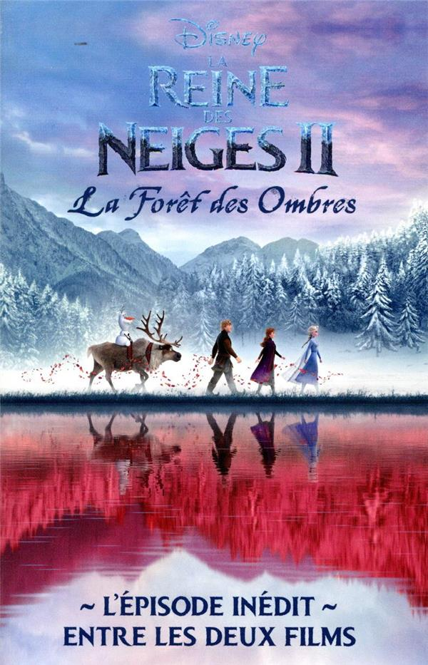 LA REINE DES NEIGES 2  -  ROMAN INEDIT