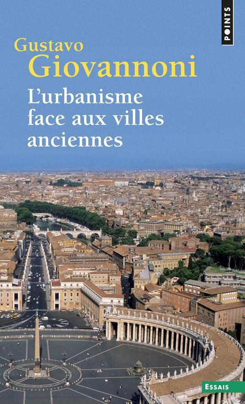 L'urbanisme face aux villes anciennes