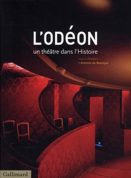 L'Odéon ; un théâtre dans l'histoire