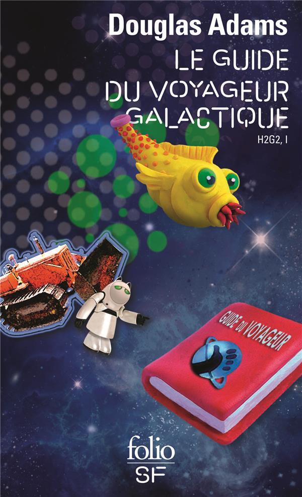 H2G2 t.1 ; le guide du voyageur galactique
