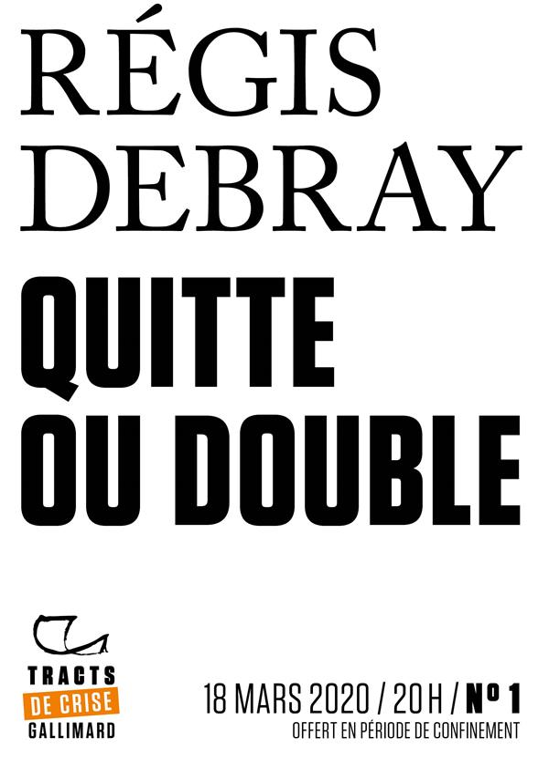 Tracts de Crise (N°01) - Quitte ou double
