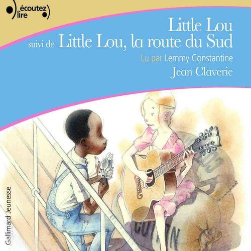 Little Lou ; Little Lou, la route du Sud