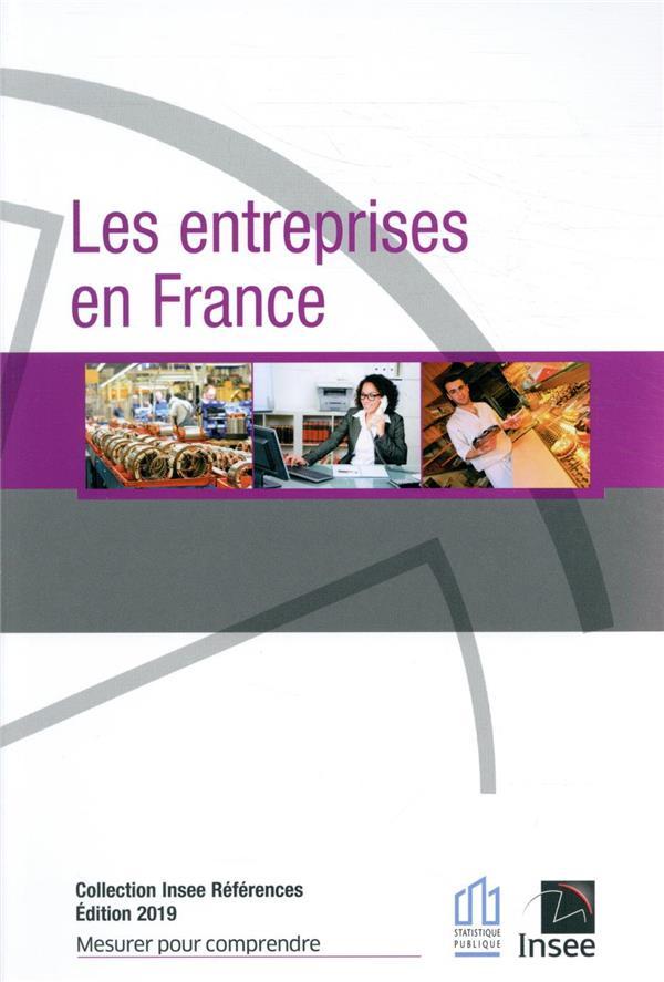 LES ENTREPRISES EN FRANCE (EDITION 2019)