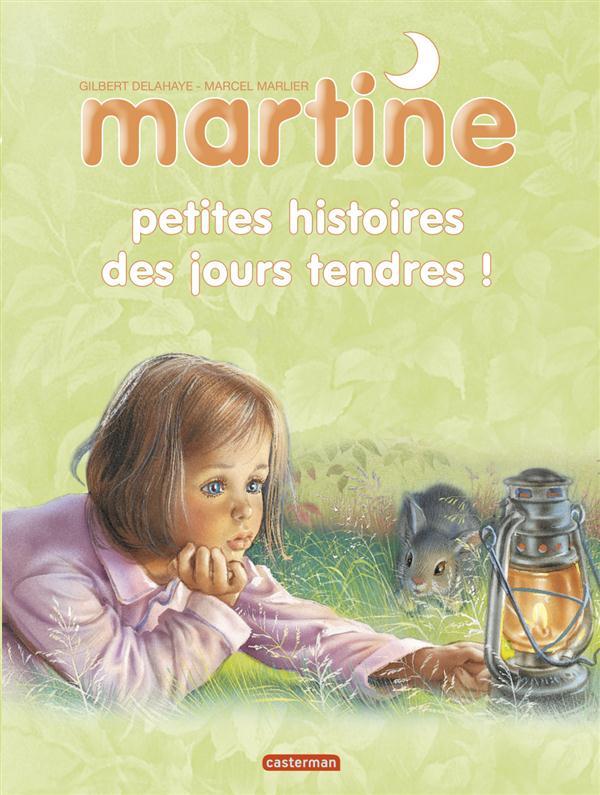 RECUEILS MARTINE ; Martine petites histoires t.4 ; des jours tendres !