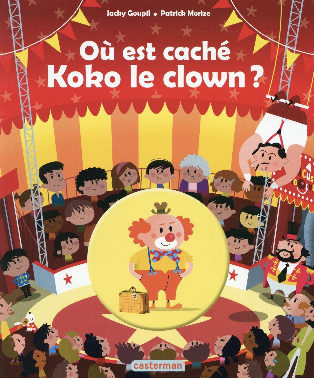 Où est caché Koko le clown?