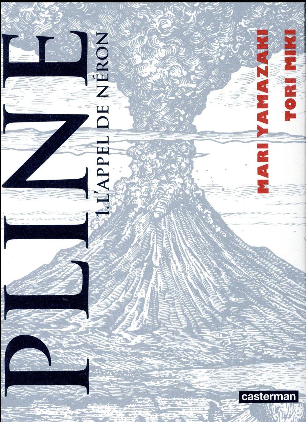 Pline T.1 ; l'appel de Néron