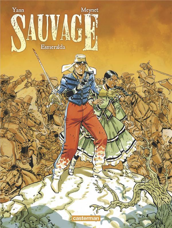 Sauvage T.4 ; Esmeralda
