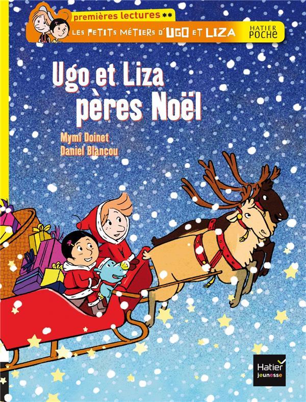 Les petis métiers d'Ugo et Liza ; Ugo et Liza, pères Noël