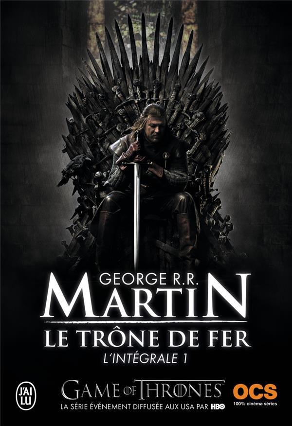 Le Trone De Fer ; Integrale Vol.1