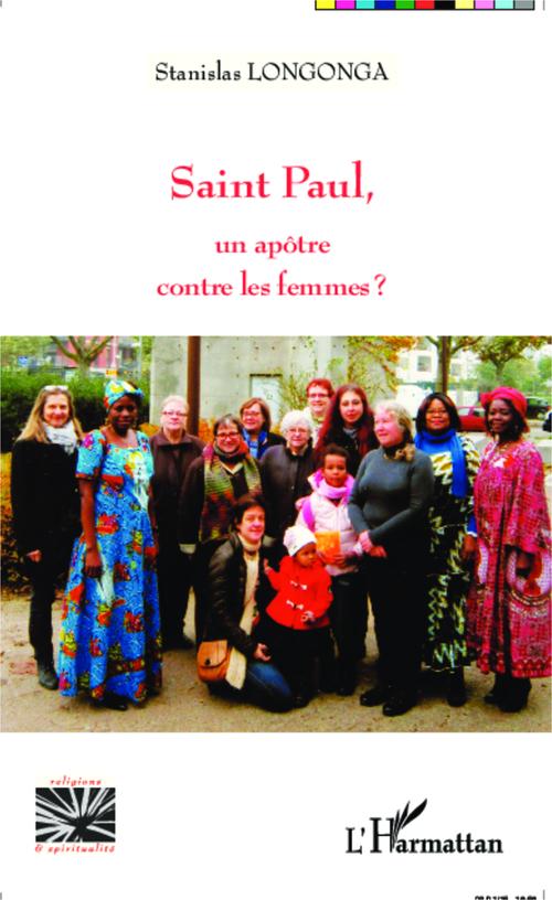 Saint Paul, un apôtre contre les femmes ?