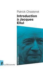 Couverture de Introduction A Jacques Ellul