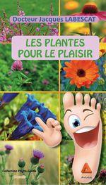 Vente Livre Numérique : Les plantes pour le plaisir  - Jacques Labescat