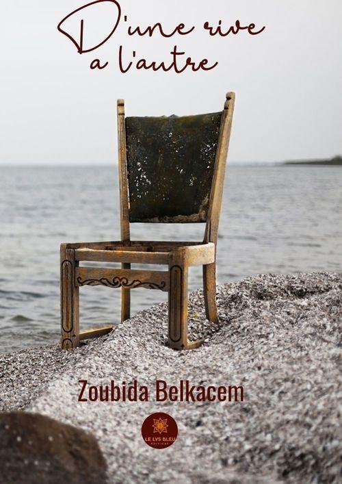 D'une rive à l'autre  - Zoubida Belkacem