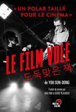 Vente EBooks : Le film volé  - Sun-dong You