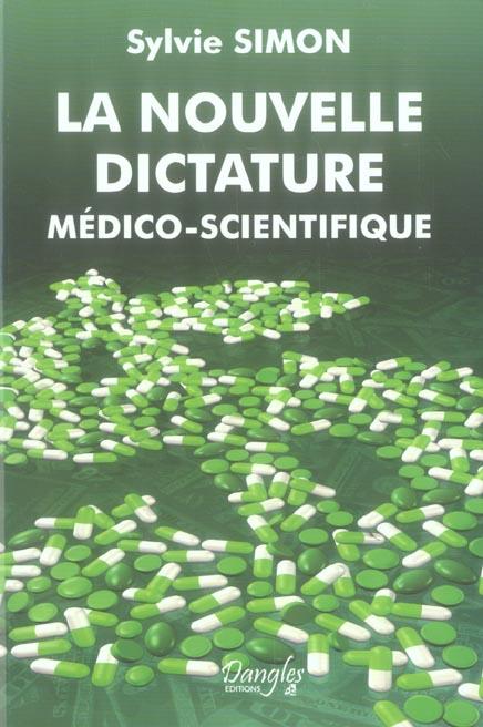 Nouvelle dictature medico-scientifique