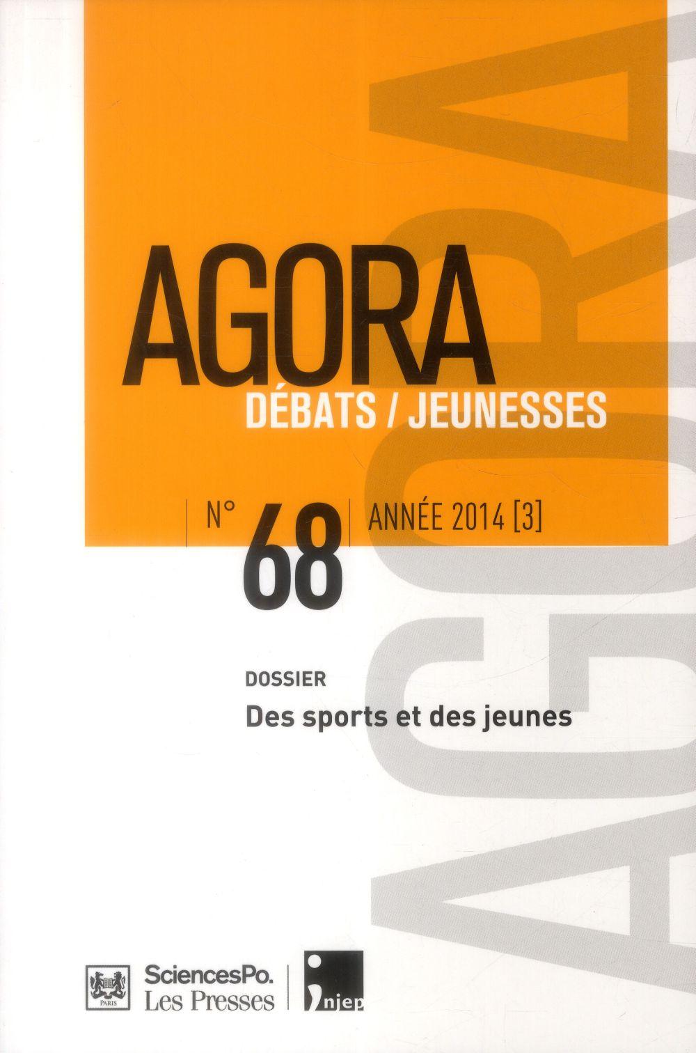 Agora debats / jeunesse ; cultures sportives juveniles