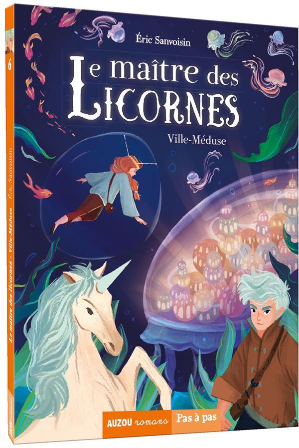 Le maître des licornes ; ville-méduse