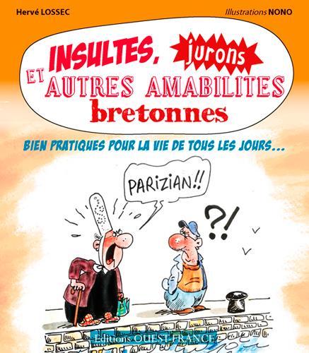 Insultes, jurons et autres amabiltés bretonnes