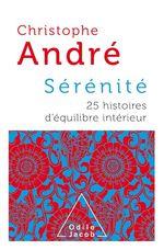 Vente EBooks : Sérénité  - Christophe Andre