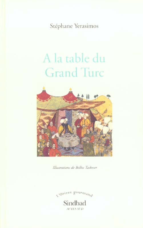 à la table du grand turc