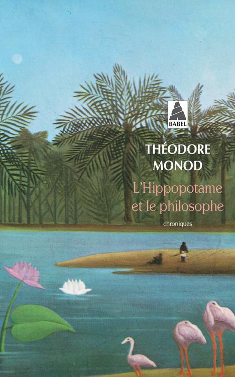 L'Hippopotame Et Le Philosophe Babel 632