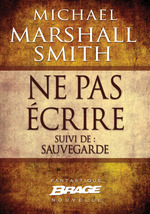 Vente EBooks : Ne pas écrire (suivi de) Sauvegarde  - Michael Marshall Smith