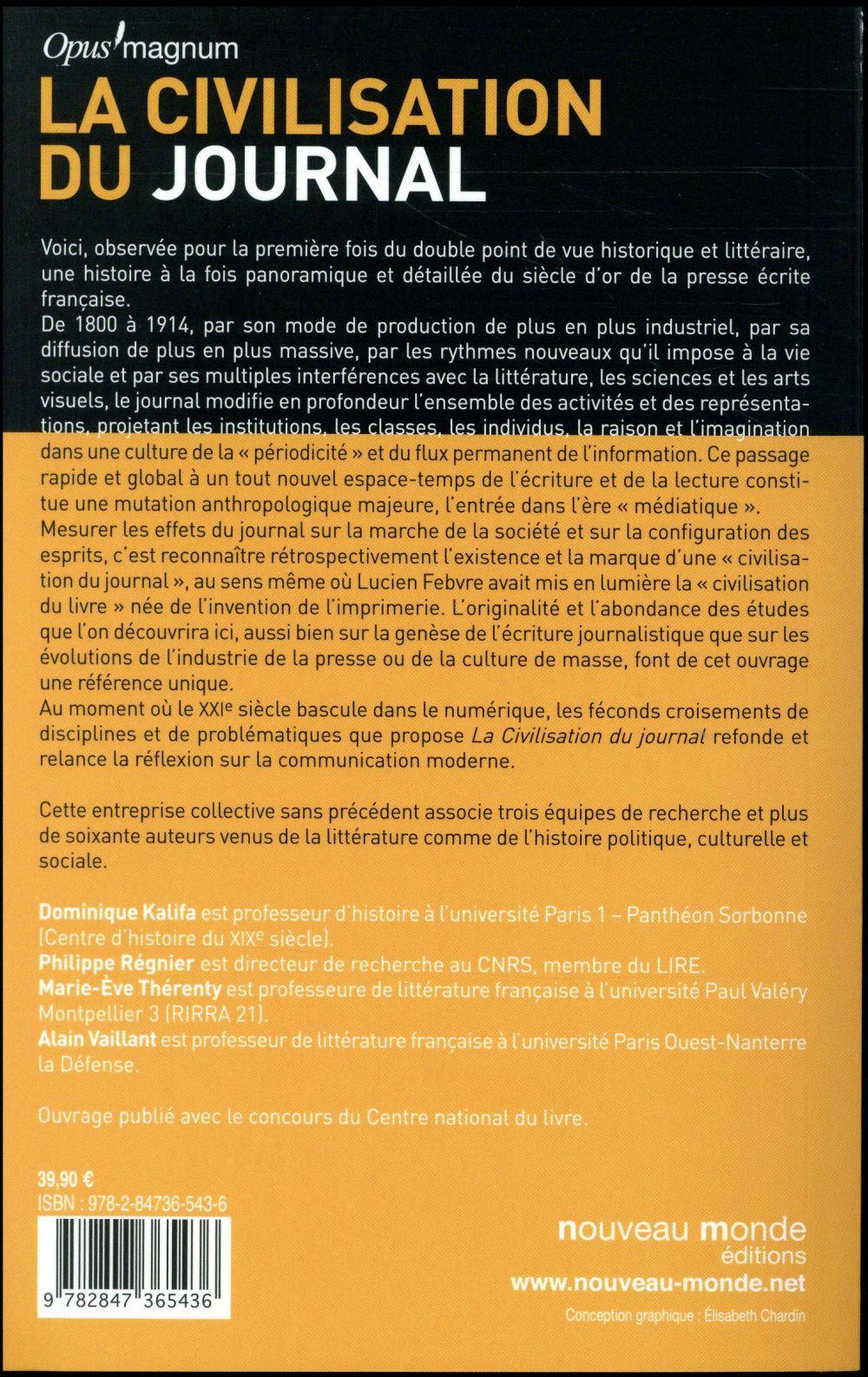 la civilisation du journal ; une histoire de la presse française au XIX siècle