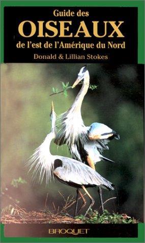 Guide Des Oiseaux De L'Est De L'Amerique Du Nord