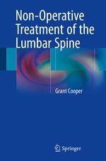 Non-Operative Treatment of the Lumbar Spine  - Grant Cooper