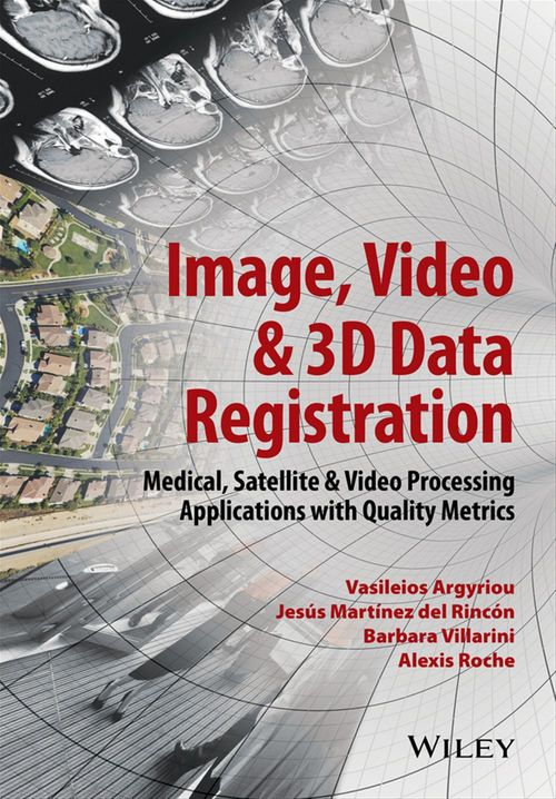 Image, Video and 3D Data Registration