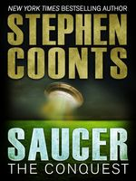Vente EBooks : Saucer: The Conquest  - Stephen Coonts