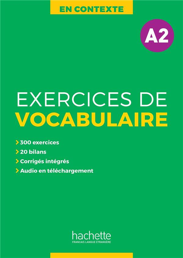 En contexte ; exercices de vocabulaire ; A2