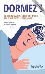 Vente EBooks : DORMEZ ! Le Programme complet pour en finir avec l'insomnie  - Patrick Lemoine - Dr Patrick Lemoine