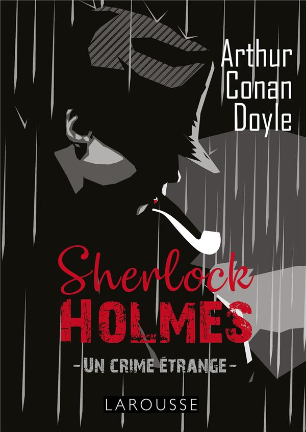 Sherlock Holmes : un crime étrange