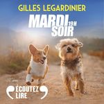 Vente AudioBook : Mardi soir, 19h  - Gilles Legardinier